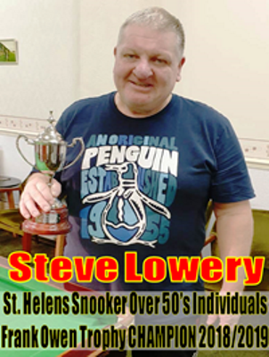 STEVE LOWERY  (St. Annes)   -  St. Helens Over 50's Individual Champion 2018/19